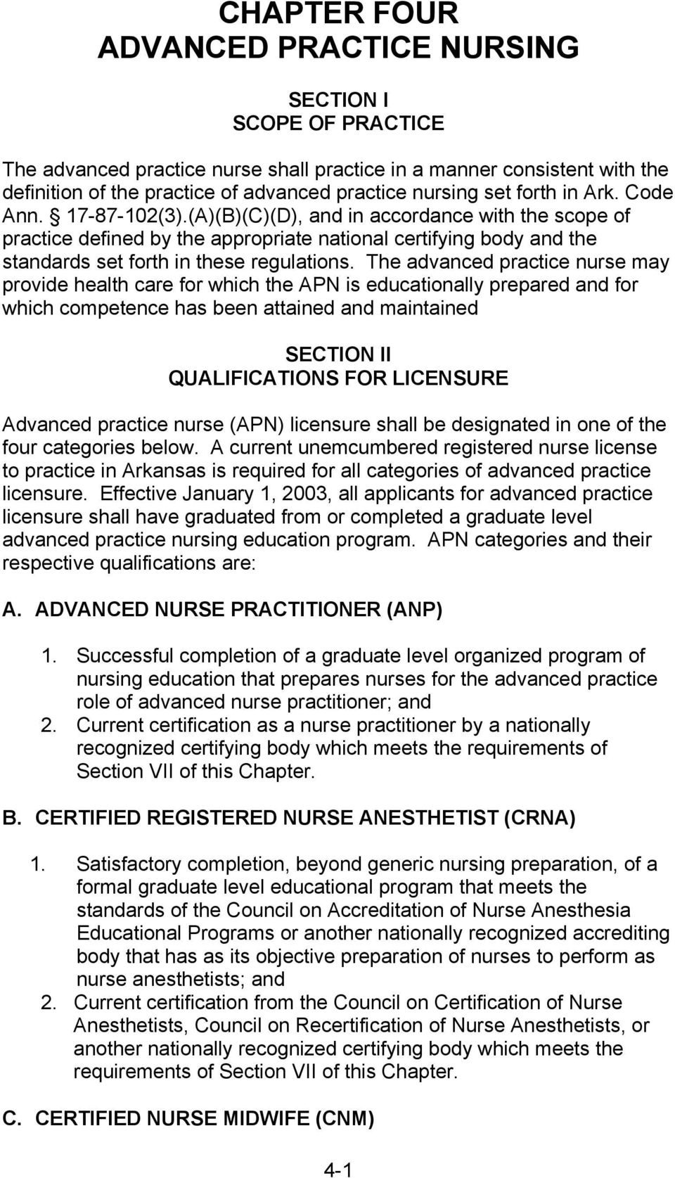(A)(B)(C)(D), and in accordance with the scope of practice defined by the appropriate national certifying body and the standards set forth in these regulations.