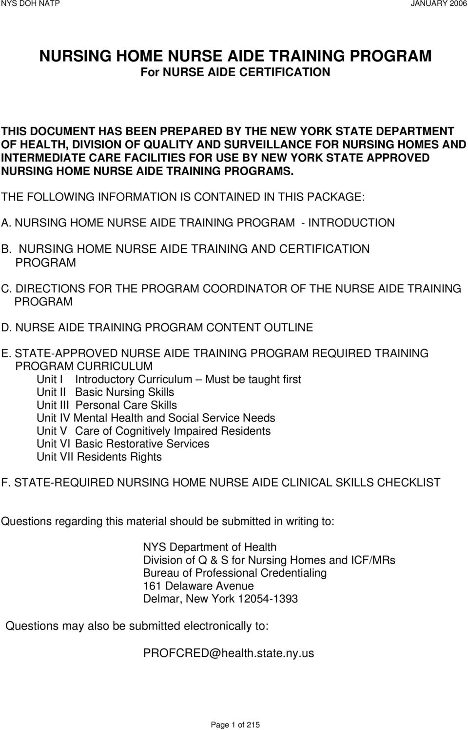 NURSING HOME NURSE AIDE TRAINING PROGRAM - INTRODUCTION B. NURSING HOME NURSE AIDE TRAINING AND CERTIFICATION PROGRAM C. DIRECTIONS FOR THE PROGRAM COORDINATOR OF THE NURSE AIDE TRAINING PROGRAM D.