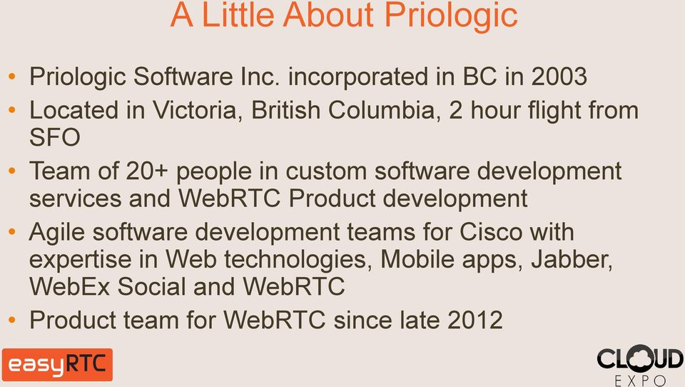 20+ people in custom software development services and WebRTC Product development Agile software