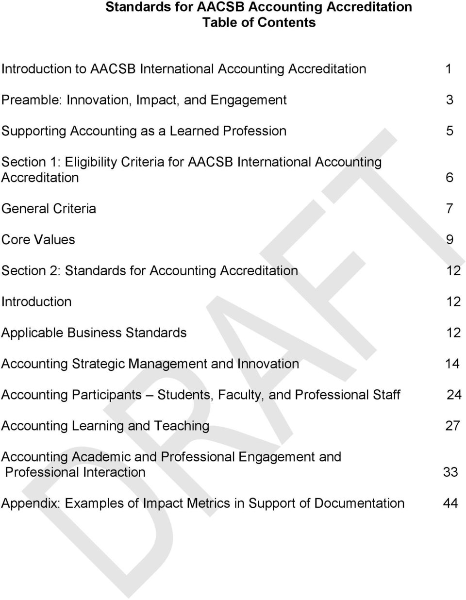 Accounting Accreditation 12 Introduction 12 Applicable Business Standards 12 Accounting Strategic Management and Innovation 14 Accounting Participants Students, Faculty, and