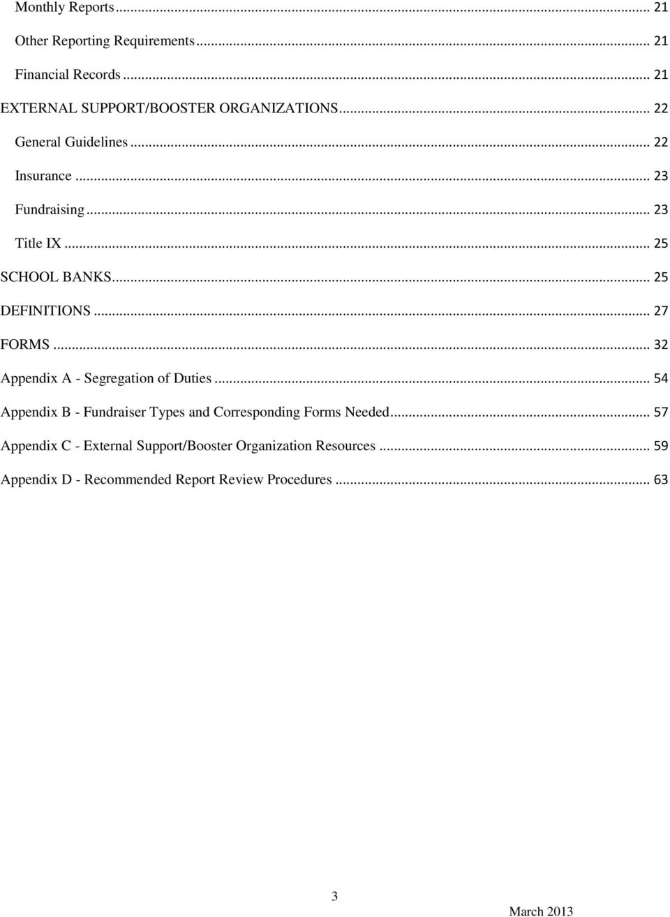 .. 32 Appendix A - Segregation of Duties... 54 Appendix B - Fundraiser Types and Corresponding Forms Needed.