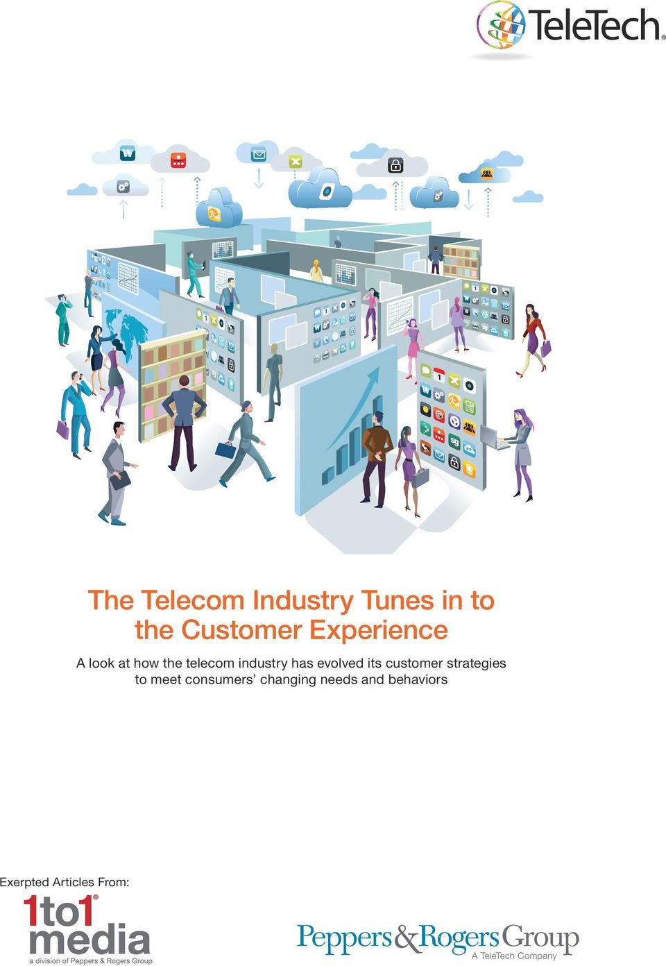 evolved its customer strategies to meet consumers