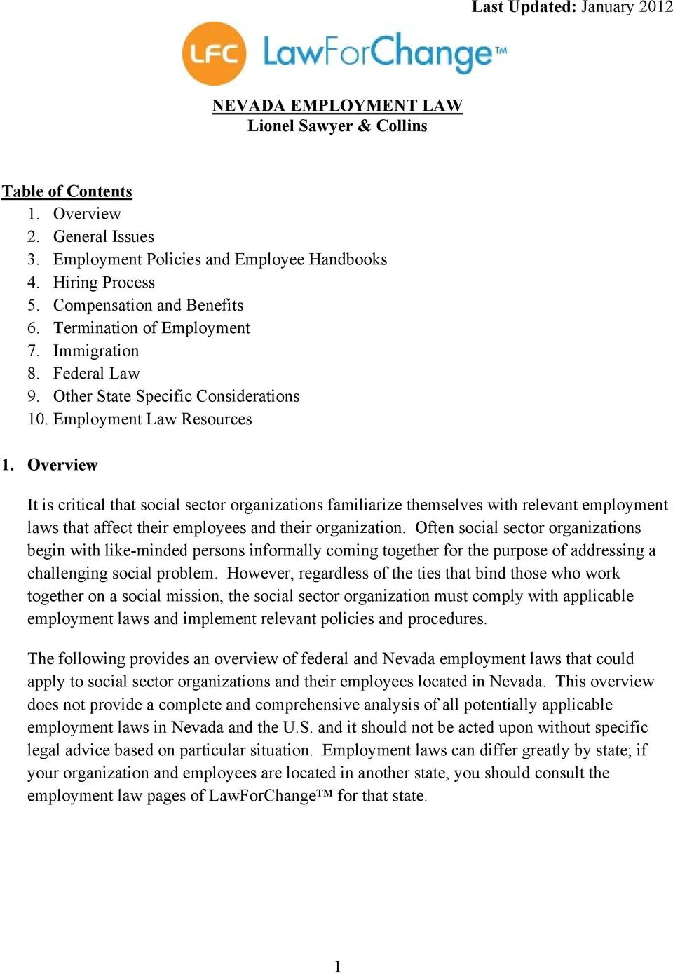 Overview It is critical that social sector organizations familiarize themselves with relevant employment laws that affect their employees and their organization.