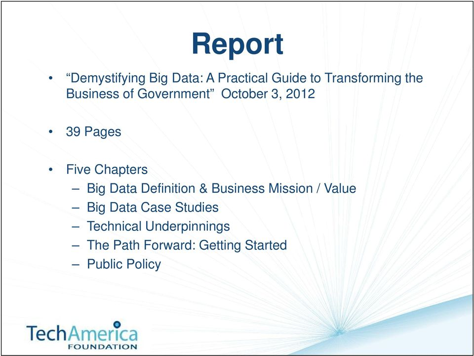 Data Definition & Business Mission / Value Big Data Case Studies