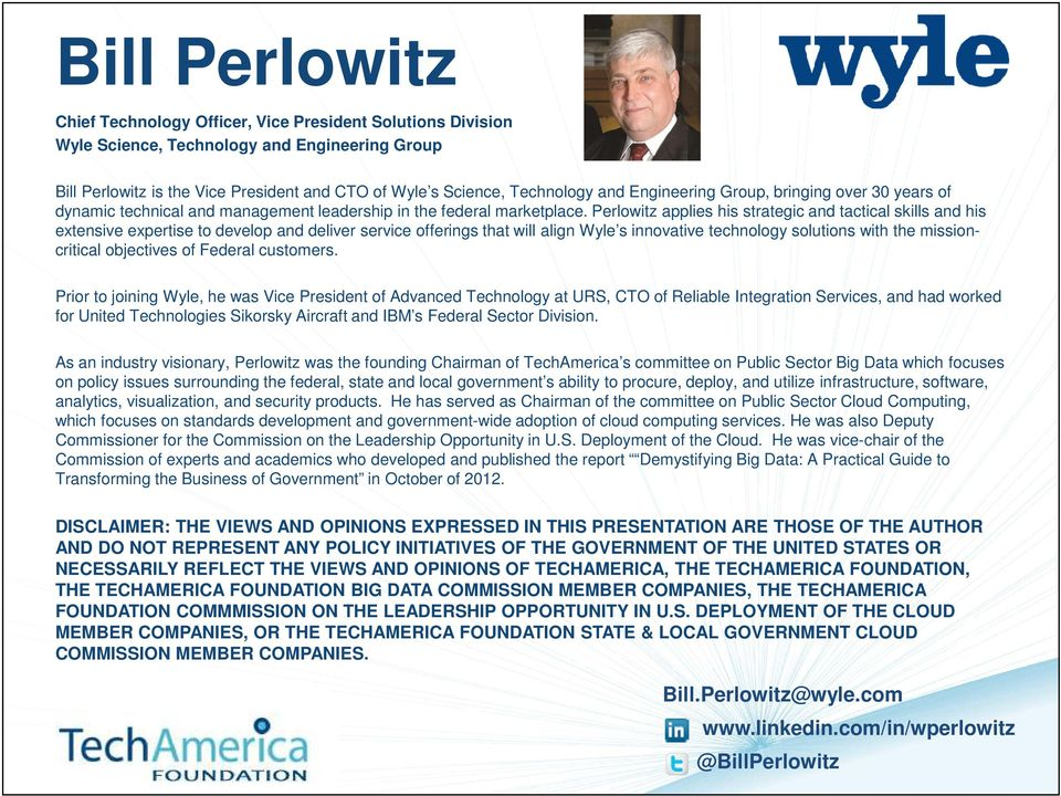Perlowitz applies his strategic and tactical skills and his extensive expertise to develop and deliver service offerings that will align Wyle s innovative technology solutions with the