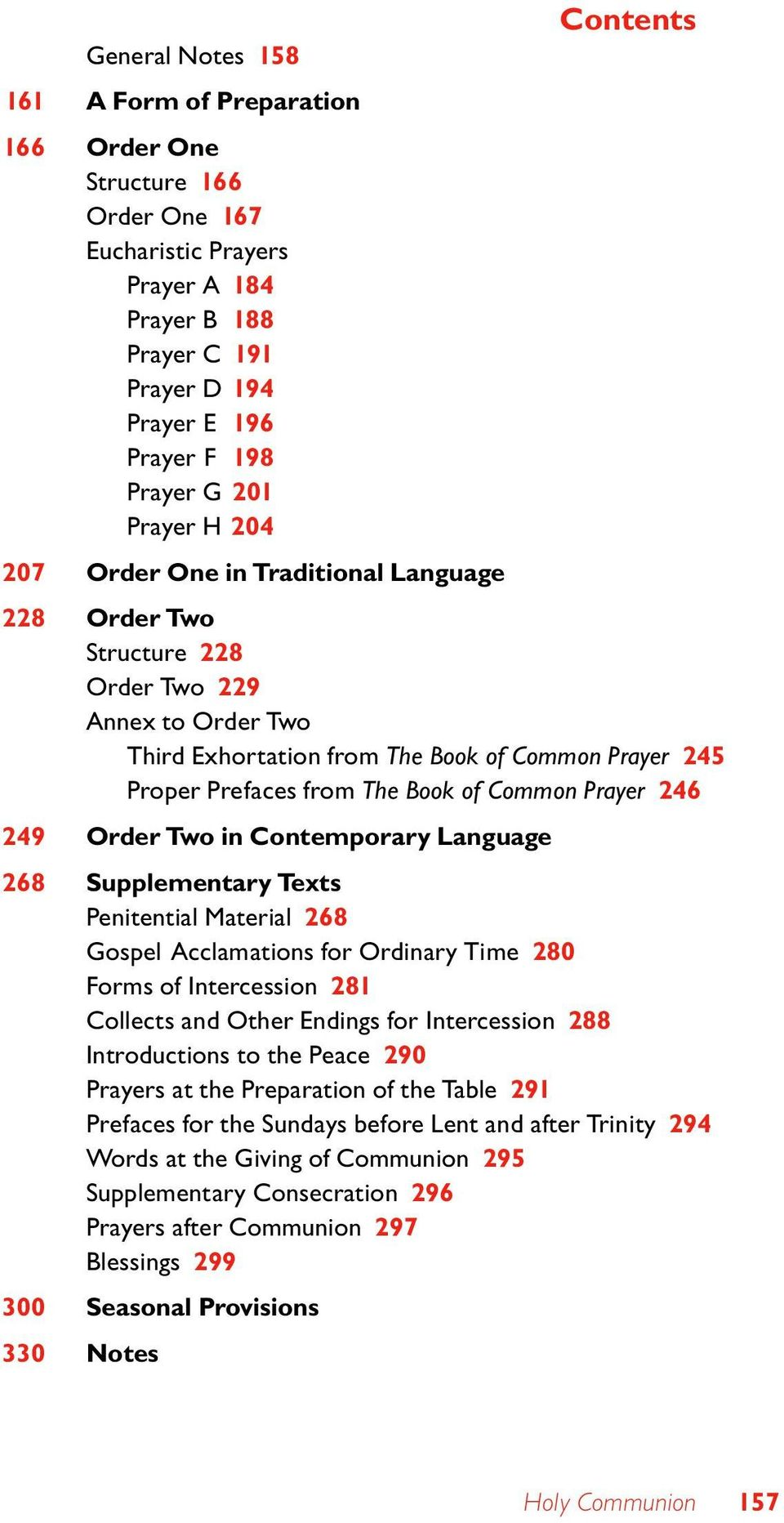 Book of Common Prayer 246 249 Order Two in Contemporary Language 268 Supplementary Texts Penitential Material 268 Gospel Acclamations for Ordinary Time 280 Forms of Intercession 281 Collects and