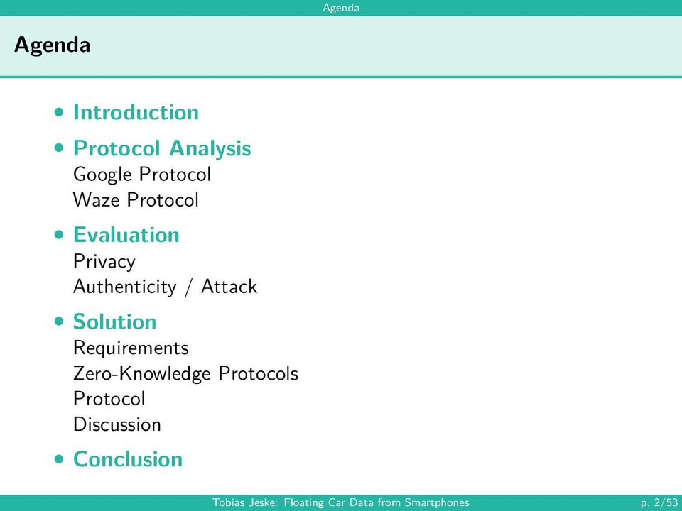 Solution Requirements Zero-Knowledge Protocols Protocol