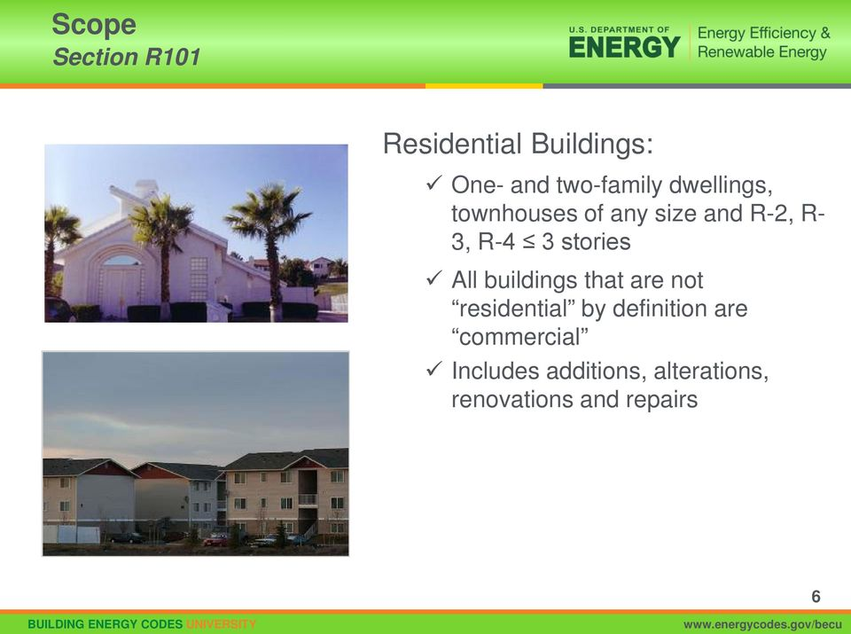 All buildings that are not residential by definition are