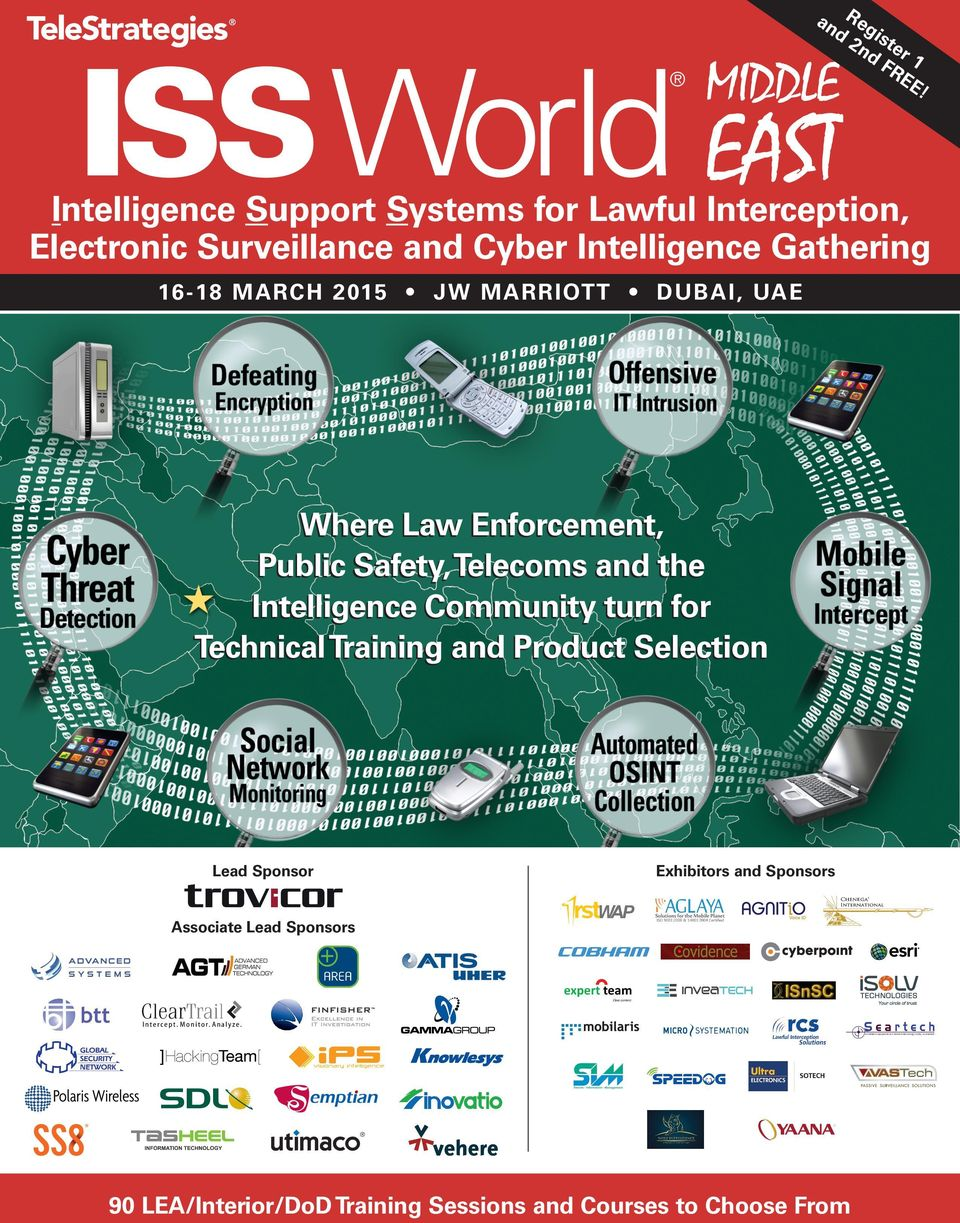 Intelligence Gathering 16-18 MARCH 2015 JW MARRIOTT DUBAI, UAE Where Law Enforcement, Public Safety, Telecoms and