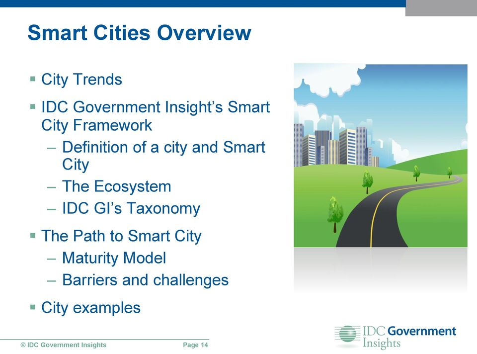 Ecosystem IDC GI s Taxonomy The Path to Smart City Maturity