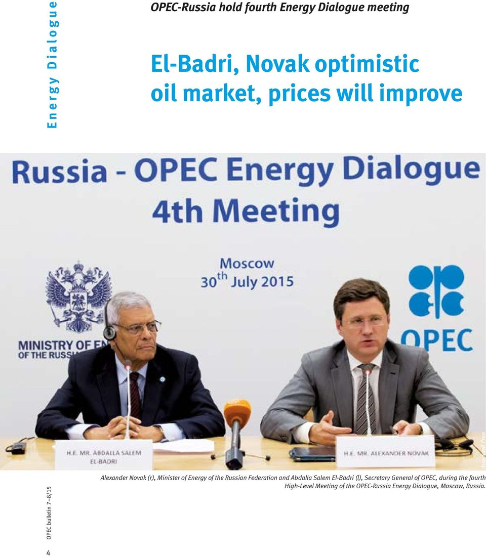 Minister of Energy of the Russian Federation and Abdalla Salem El-Badri (l), Secretary