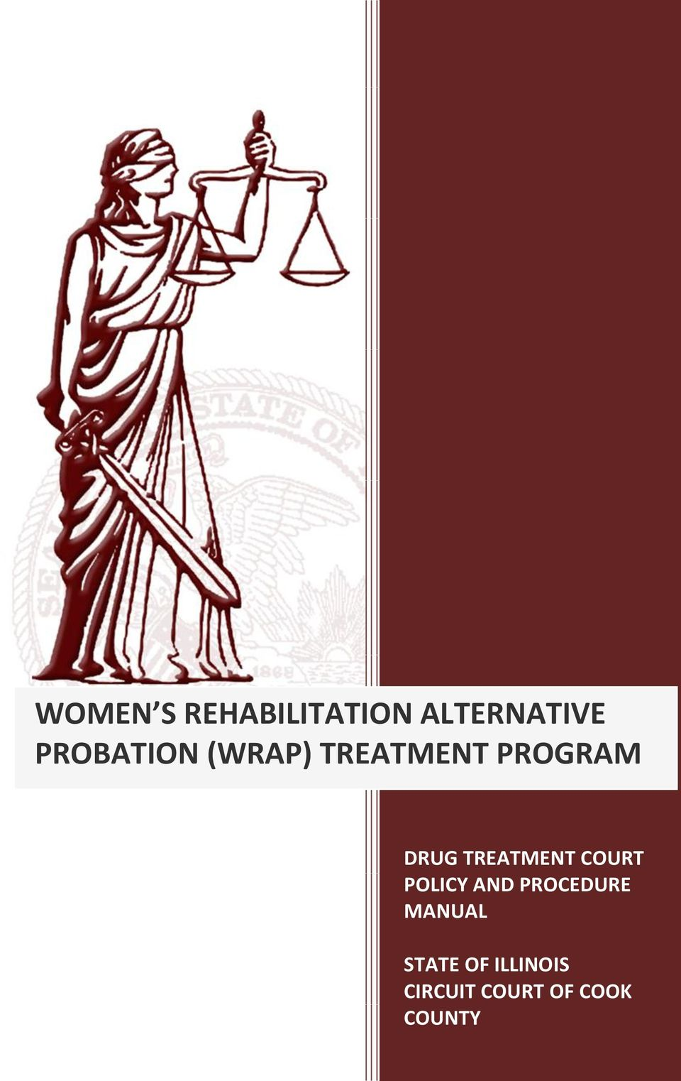 TREATMENT COURT POLICY AND PROCEDURE