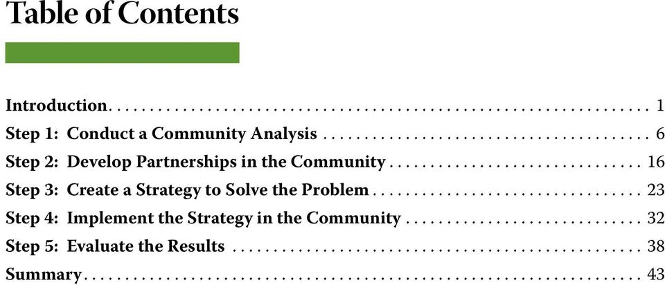 .. 6 Step 2: Develop Partnerships in the Community.