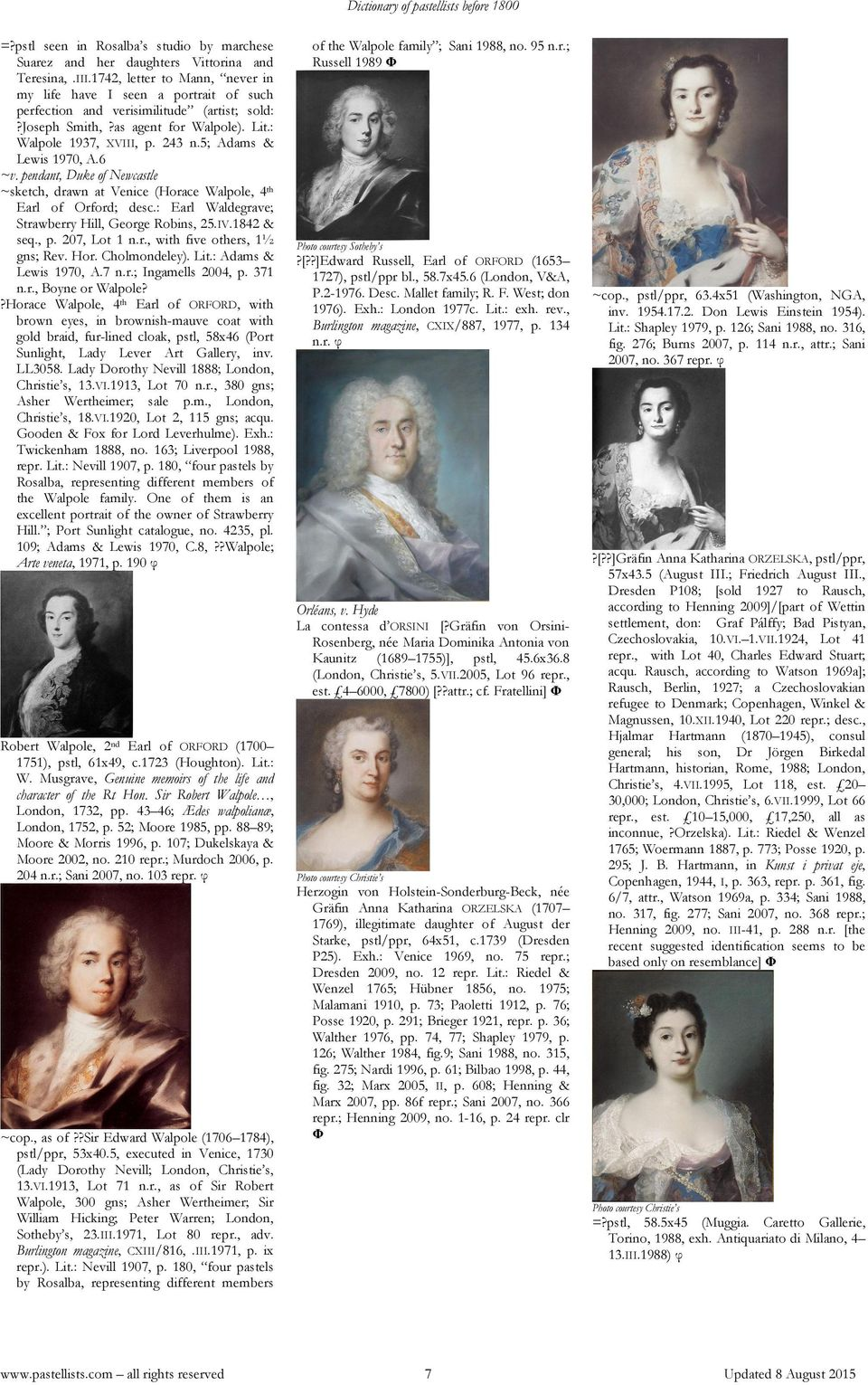 5; Adams & Lewis 1970, A.6 ~v. pendant, Duke of Newcastle ~sketch, drawn at Venice (Horace Walpole, 4 th Earl of Orford; desc.: Earl Waldegrave; Strawberry Hill, George Robins, 25.IV.1842 & seq., p.