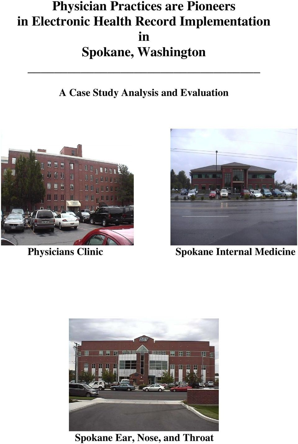 A Case Study Analysis and Evaluation Physicians
