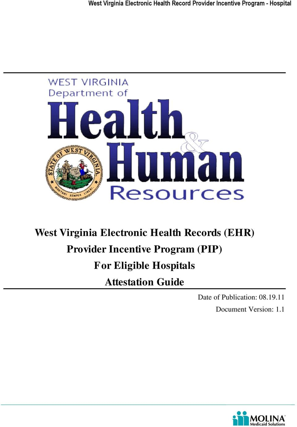 (EHR) Provider Incentive Program (PIP) For Eligible Hospitals