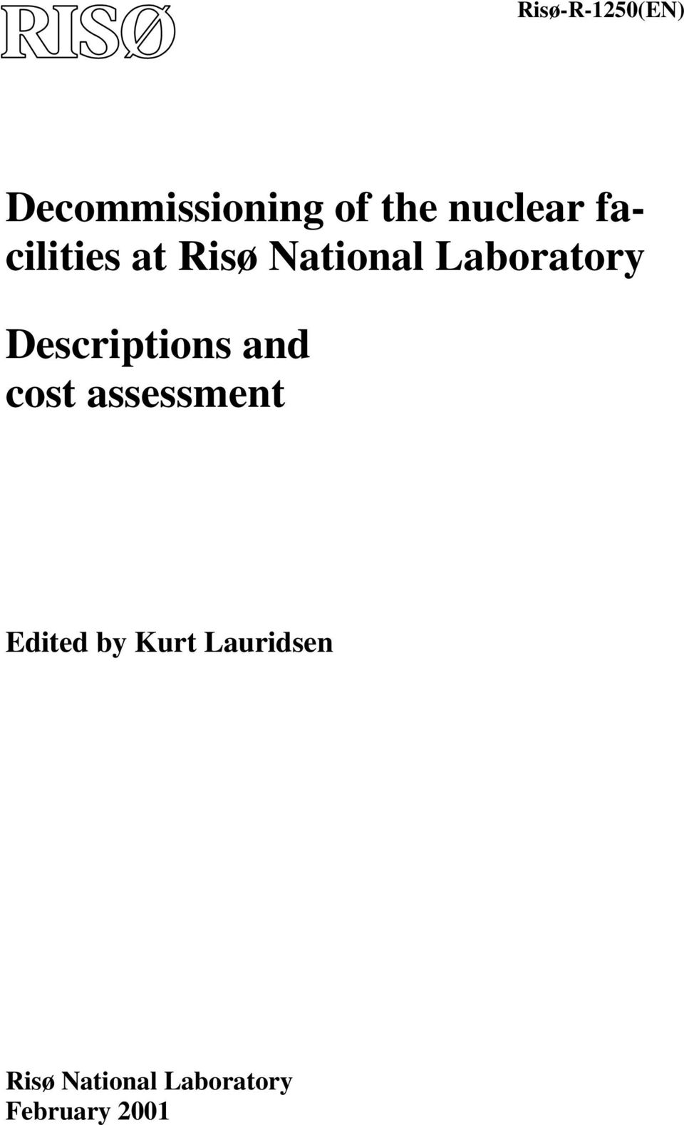 Laboratory Descriptions and cost assessment
