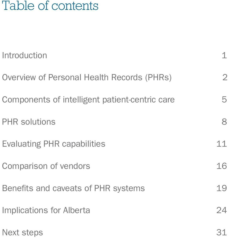 solutions 8 Evaluating PHR capabilities 11 Comparison of vendors 16