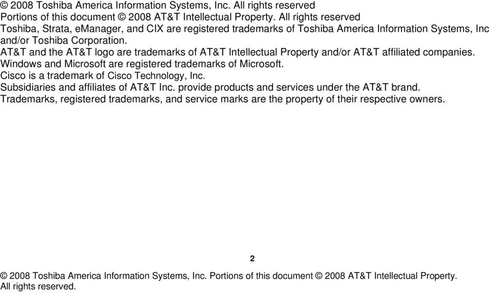 AT&T and the AT&T lg are trademarks f AT&T Intellectual Prperty and/r AT&T affiliated cmpanies. Windws and Micrsft are registered trademarks f Micrsft.