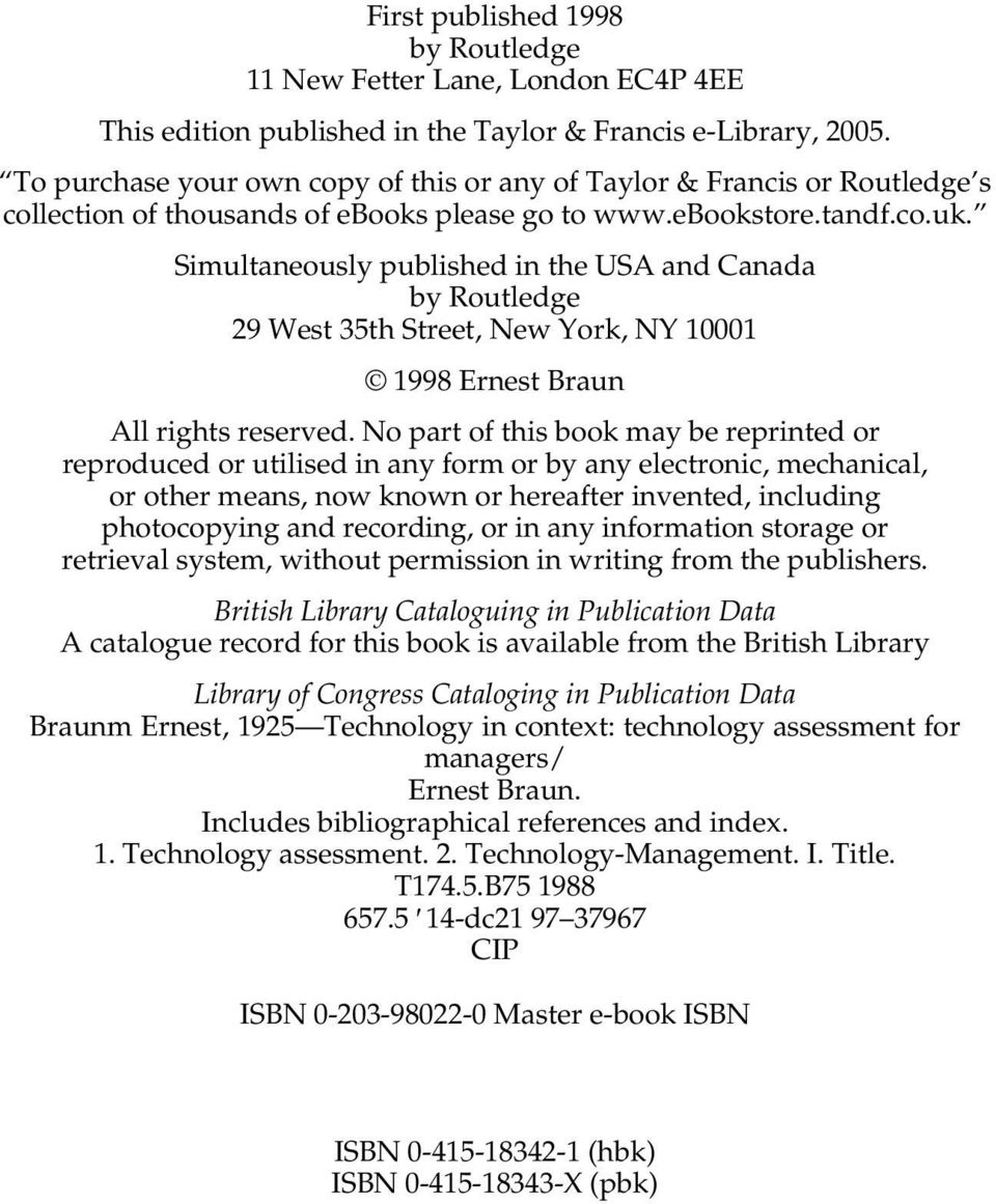 Simultaneously published in the USA and Canada by Routledge 29 West 35th Street, New York, NY 10001 1998 Ernest Braun All rights reserved.