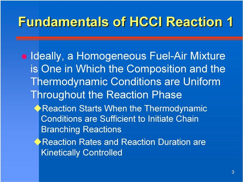 Reaction Phase Reaction Starts When the Thermodynamic Conditions are Sufficient to
