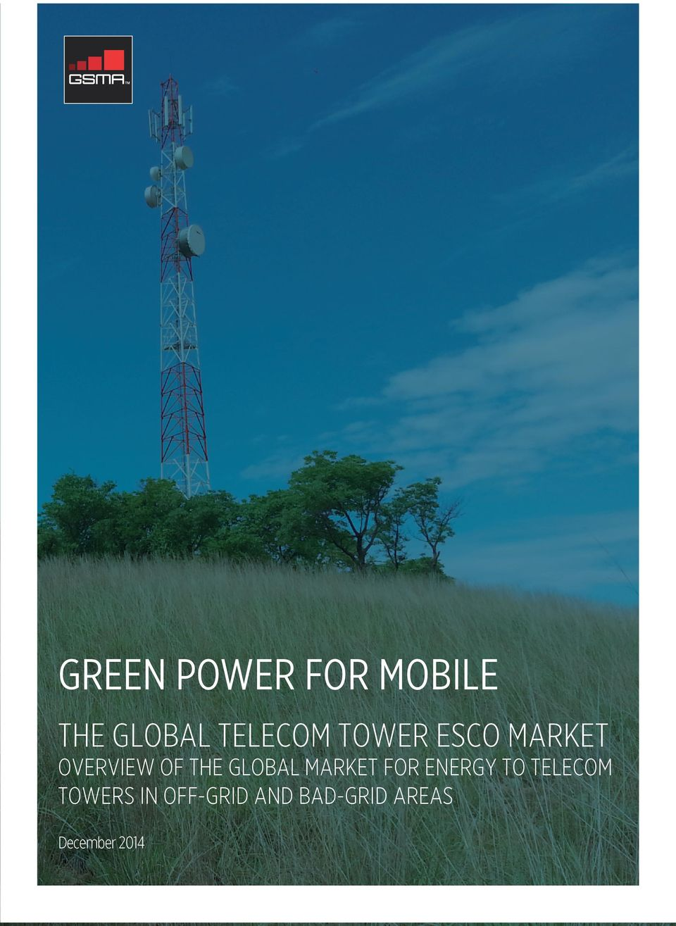THE GLOBAL MARKET FOR ENERGY TO TELECOM