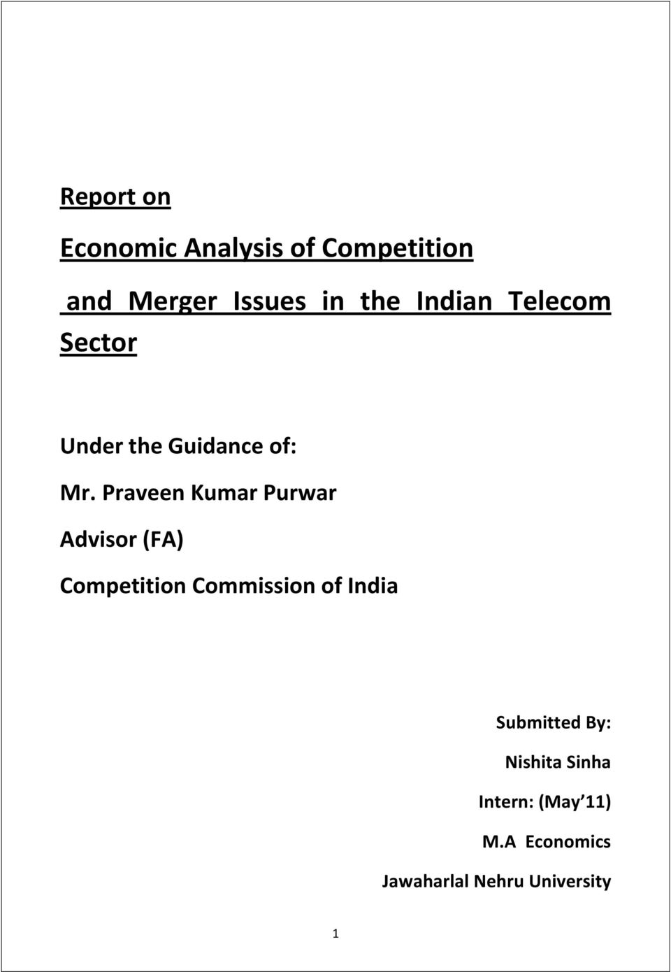 Praveen Kumar Purwar Advisor (FA) Competition Commission of India