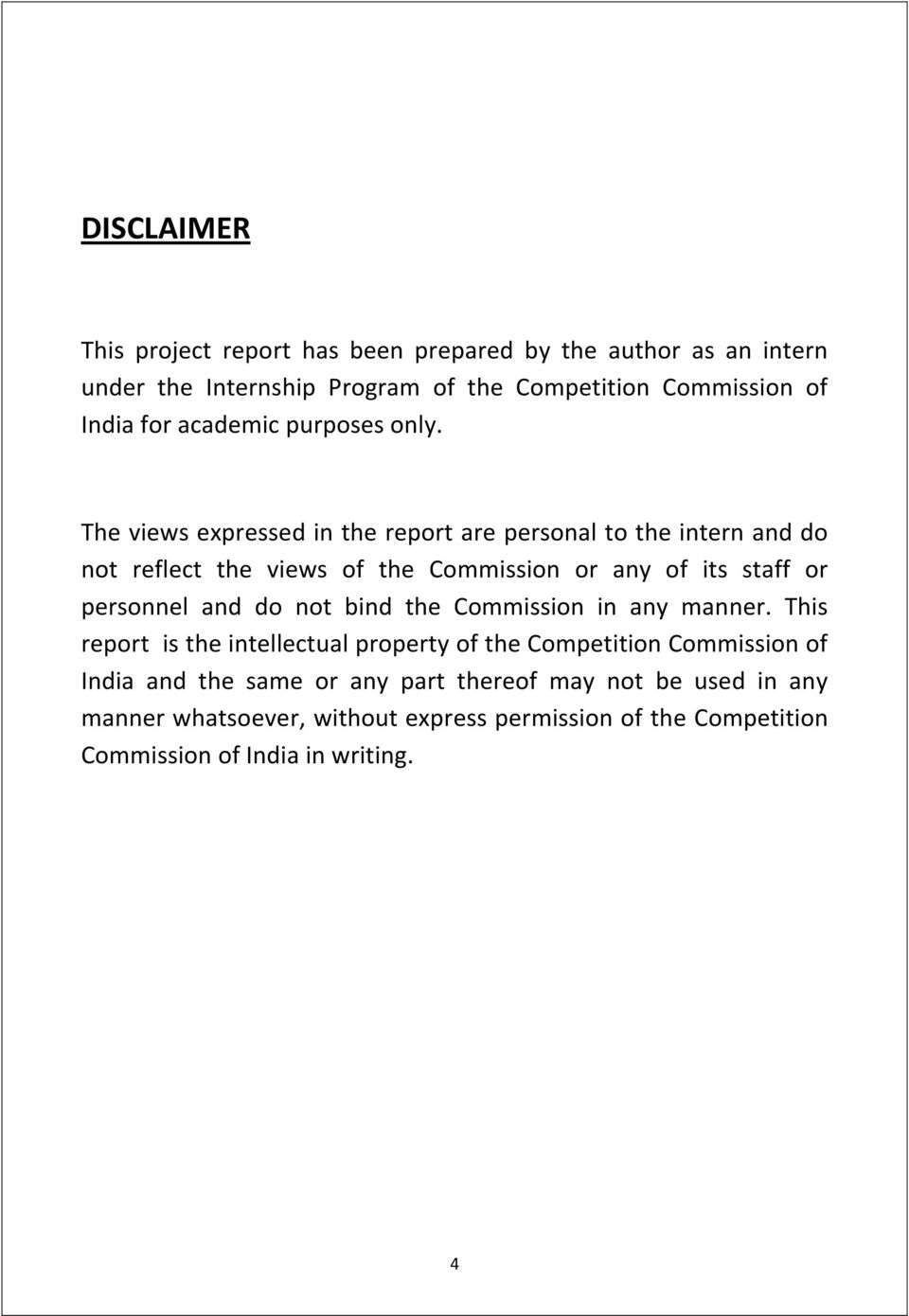 The views expressed in the report are personal to the intern and do not reflect the views of the Commission or any of its staff or personnel and do