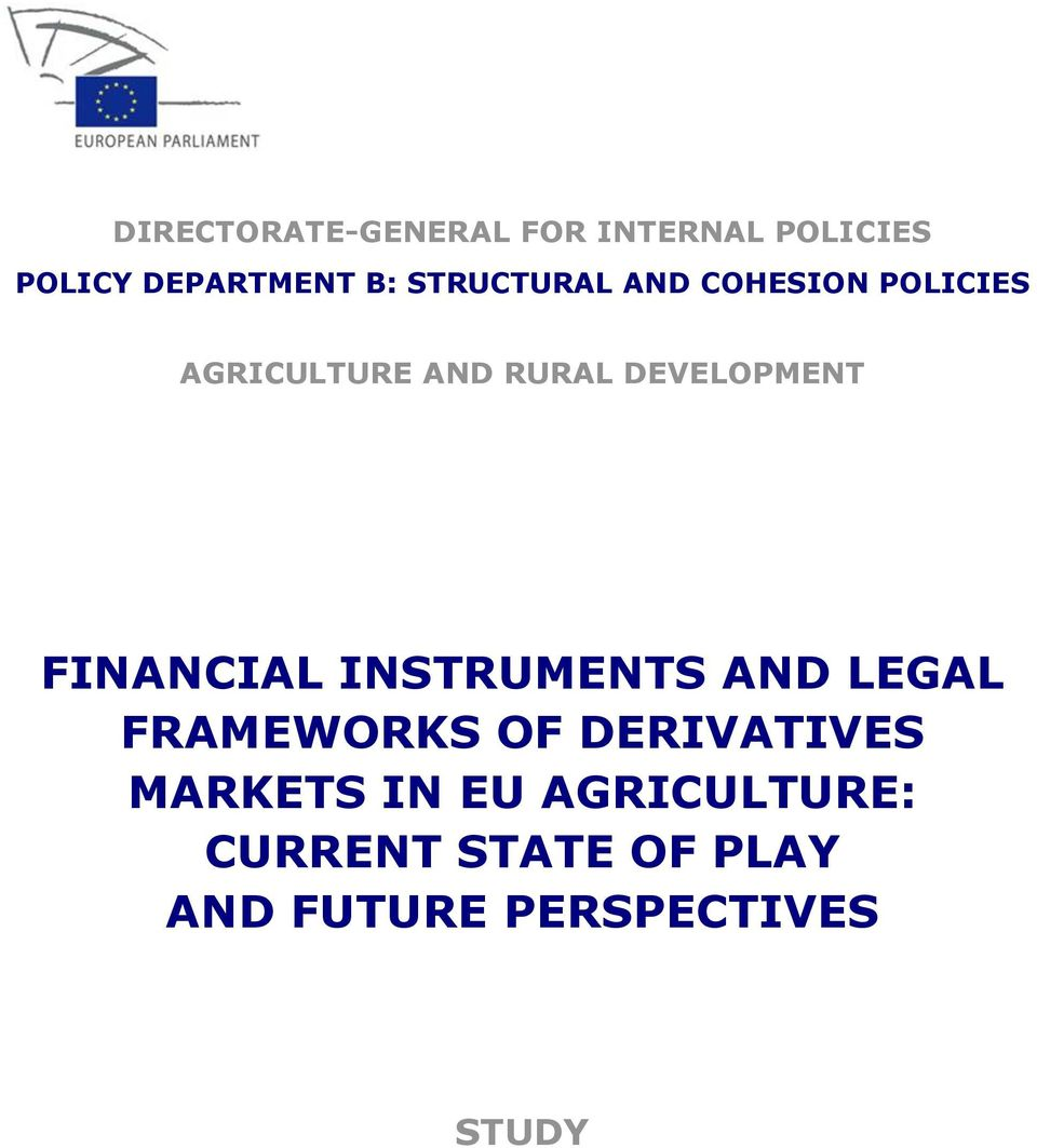 FINANCIAL INSTRUMENTS AND LEGAL FRAMEWORKS OF DERIVATIVES MARKETS