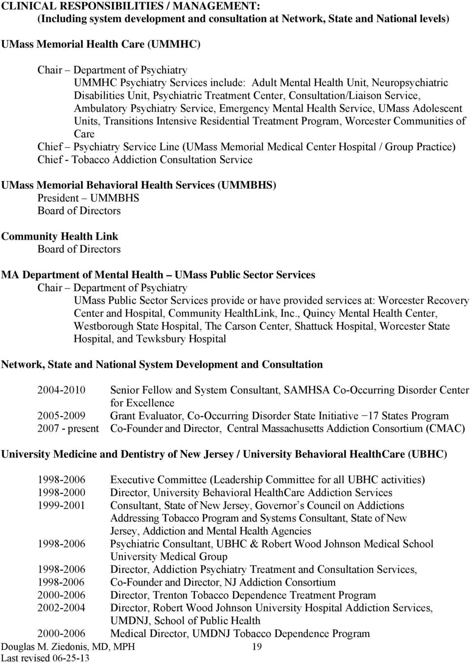 Health Service, UMass Adolescent Units, Transitions Intensive Residential Treatment Program, Worcester Communities of Care Chief Psychiatry Service Line (UMass Memorial Medical Center Hospital /
