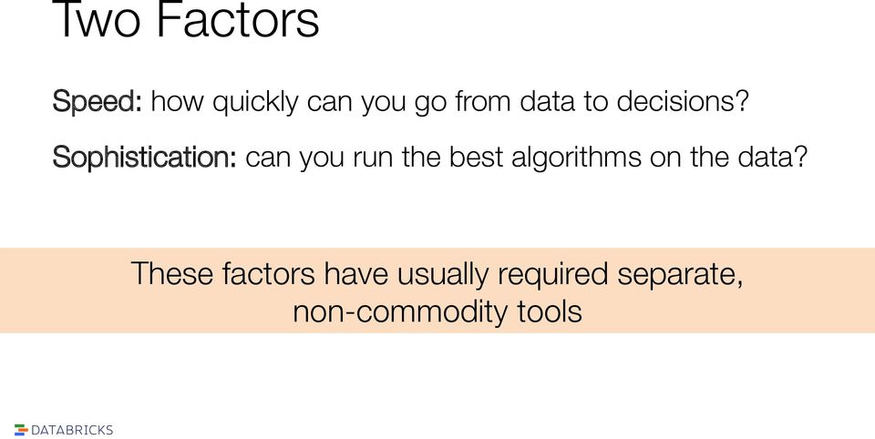 Sophistication: can you run the best algorithms