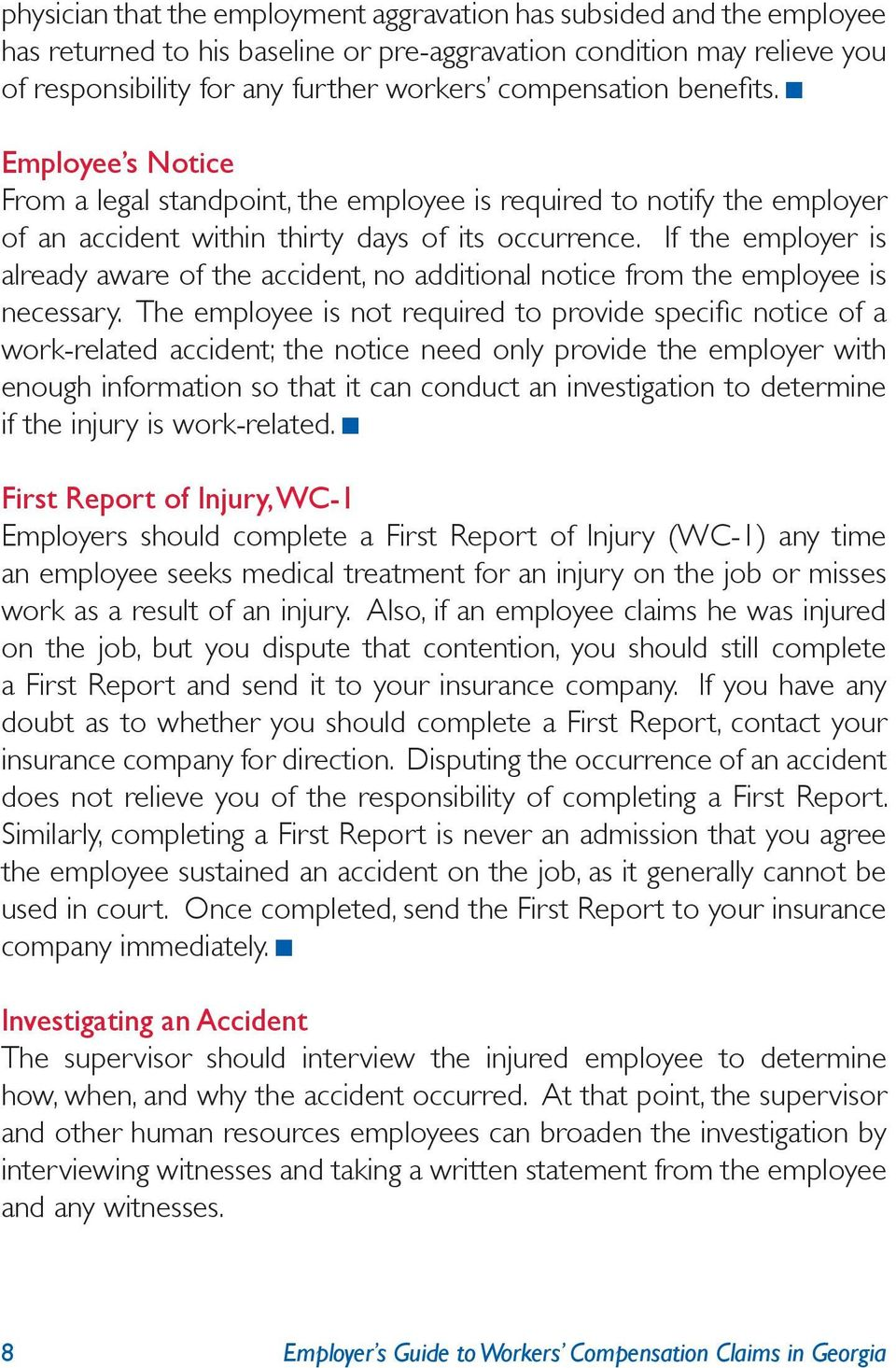 If the employer is already aware of the accident, no additional notice from the employee is necessary.