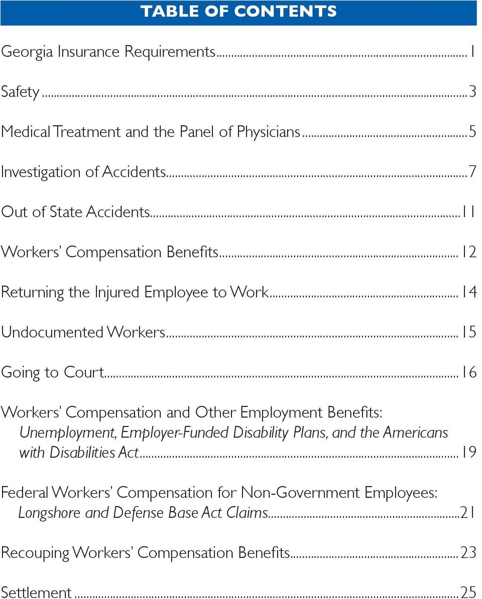 ..16 Workers Compensation and Other Employment Benefits: Unemployment, Employer-Funded Disability Plans, and the Americans with Disabilities Act.