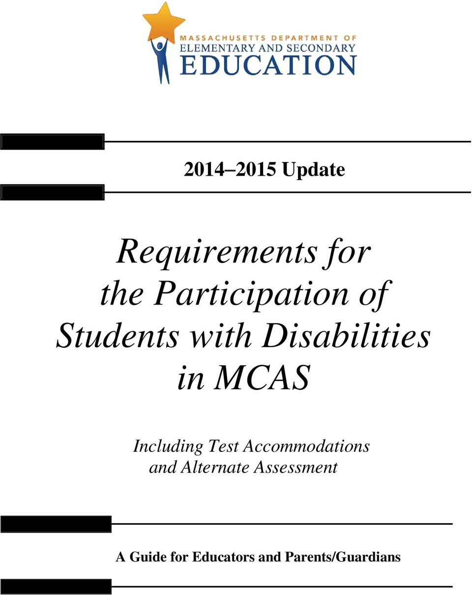 MCAS Including Test Accommodations and