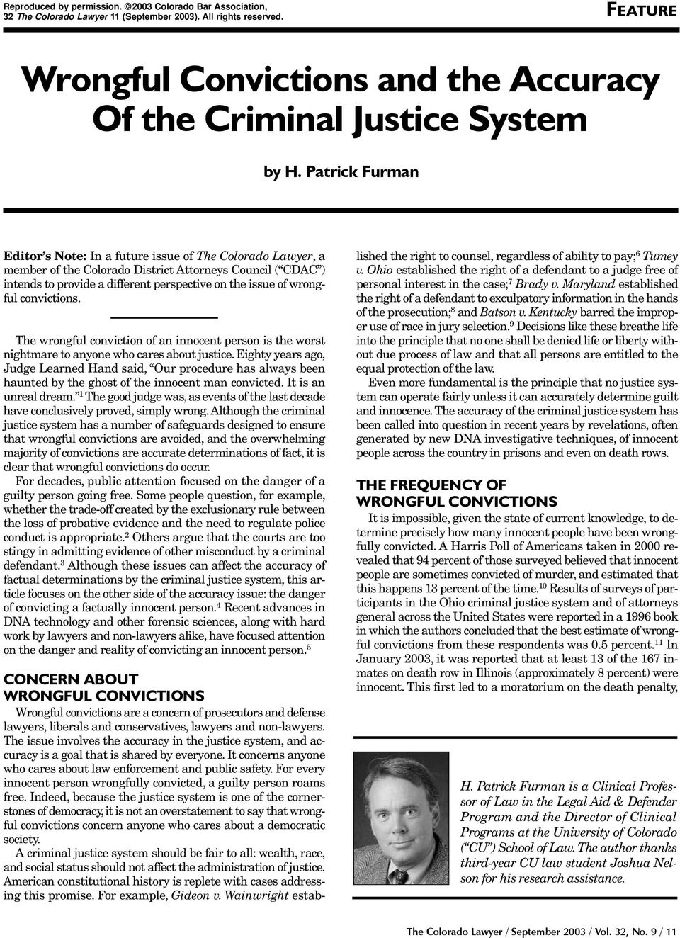 Patrick Furman Editor s Note: In a future issue of The Colorado Lawyer,a member of the Colorado District Attorneys Council ( CDAC ) intends to provide a different perspective on the issue of wrongful