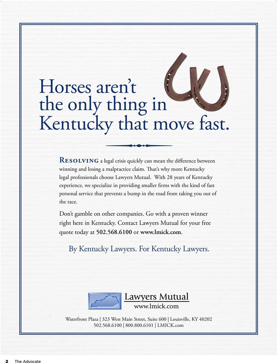 With 28 years of Kentucky experience, we specialize in providing smaller firms with the kind of fast personal service that prevents a bump in the road from taking you out of the race.