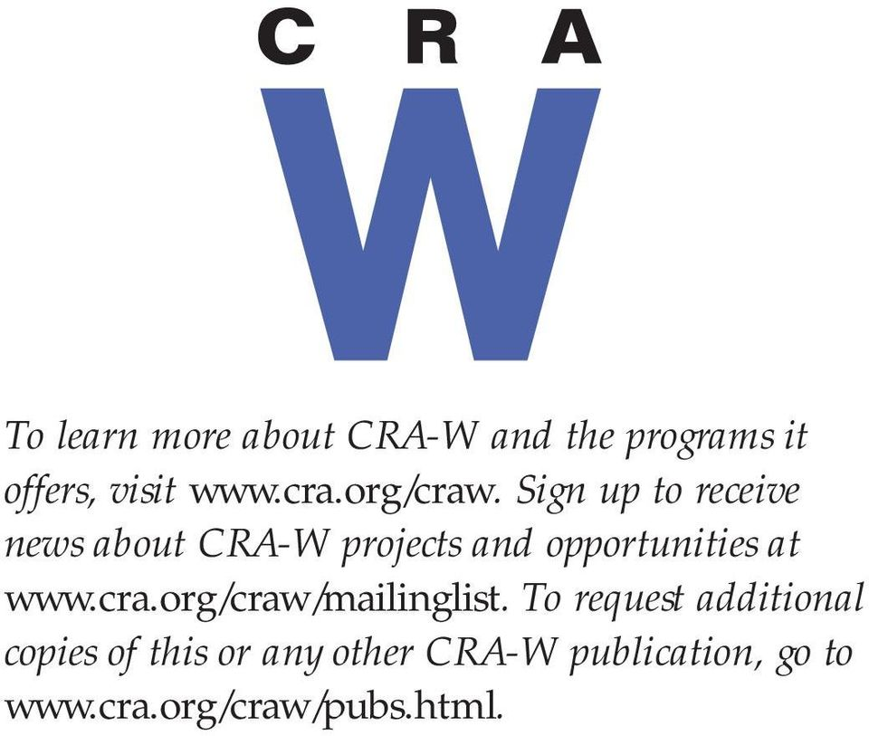 Sign up to receive news about CRA-W projects and opportunities at