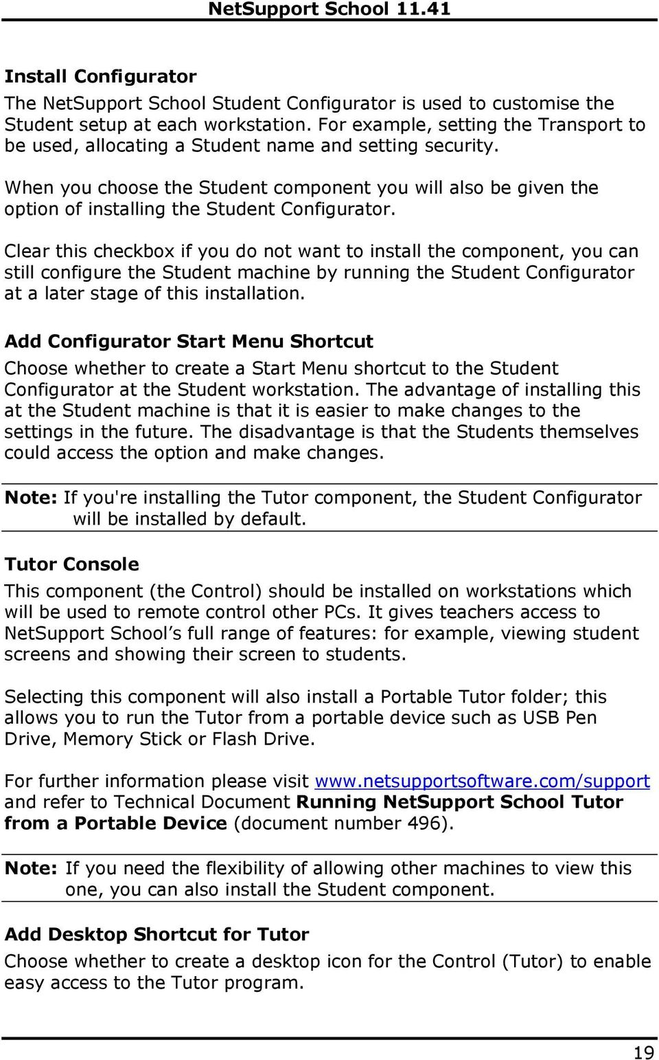 When you choose the Student component you will also be given the option of installing the Student Configurator.