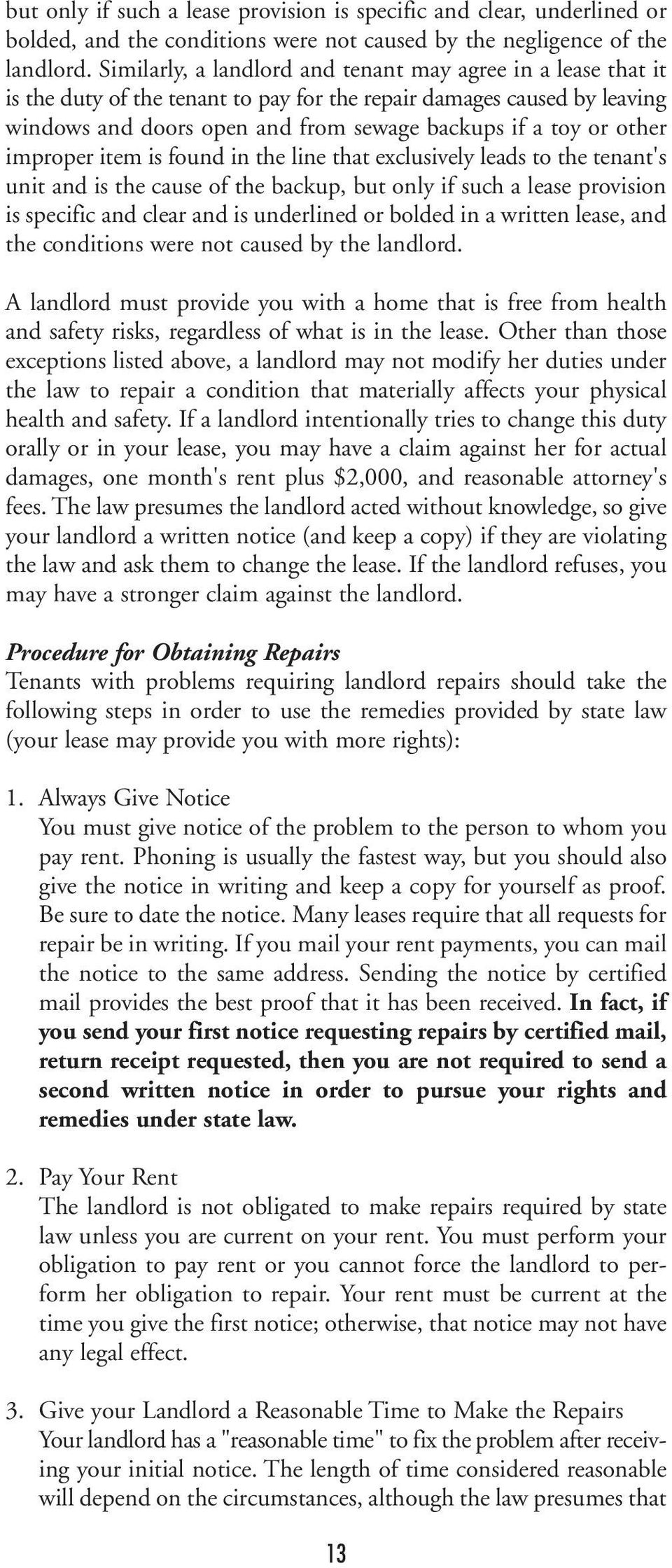 other improper item is found in the line that exclusively leads to the tenant's unit and is the cause of the backup, but only if such a lease provision is specific and clear and is underlined or