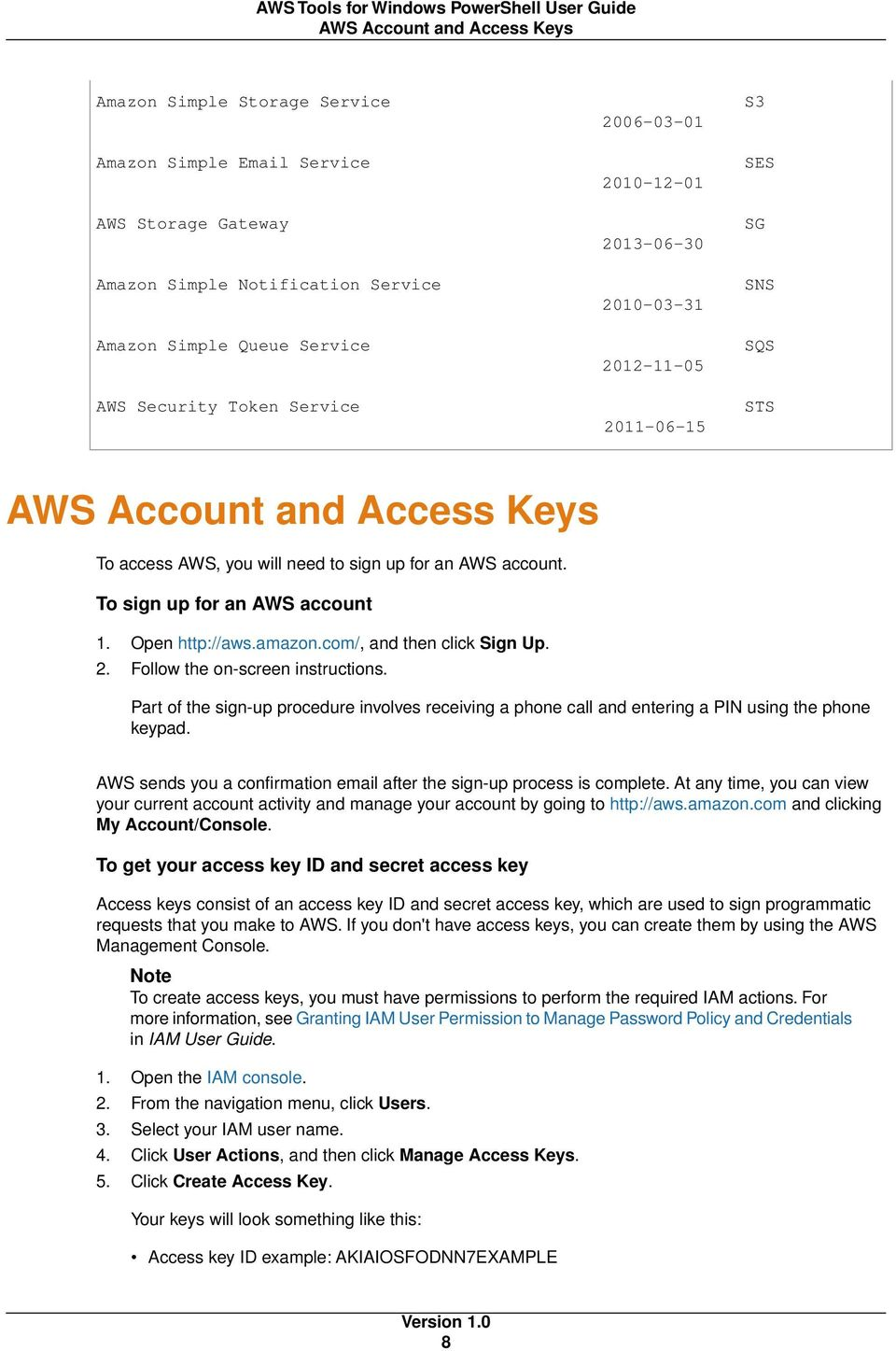 To sign up for an AWS account 1. Open http://aws.amazon.com/, and then click Sign Up. 2. Follow the on-screen instructions.