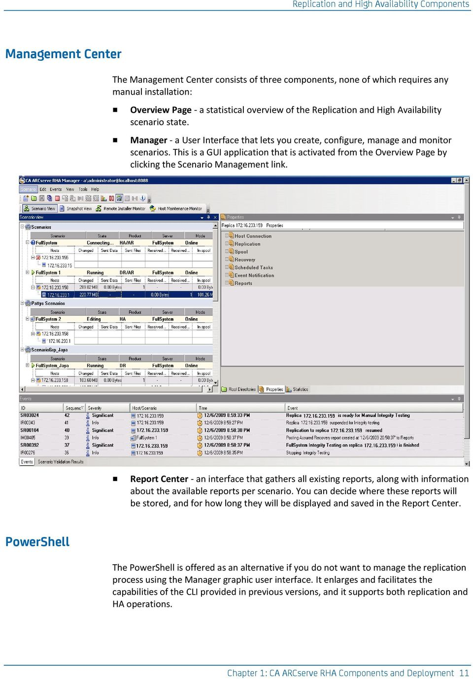 This is a GUI application that is activated from the Overview Page by clicking the Scenario Management link.