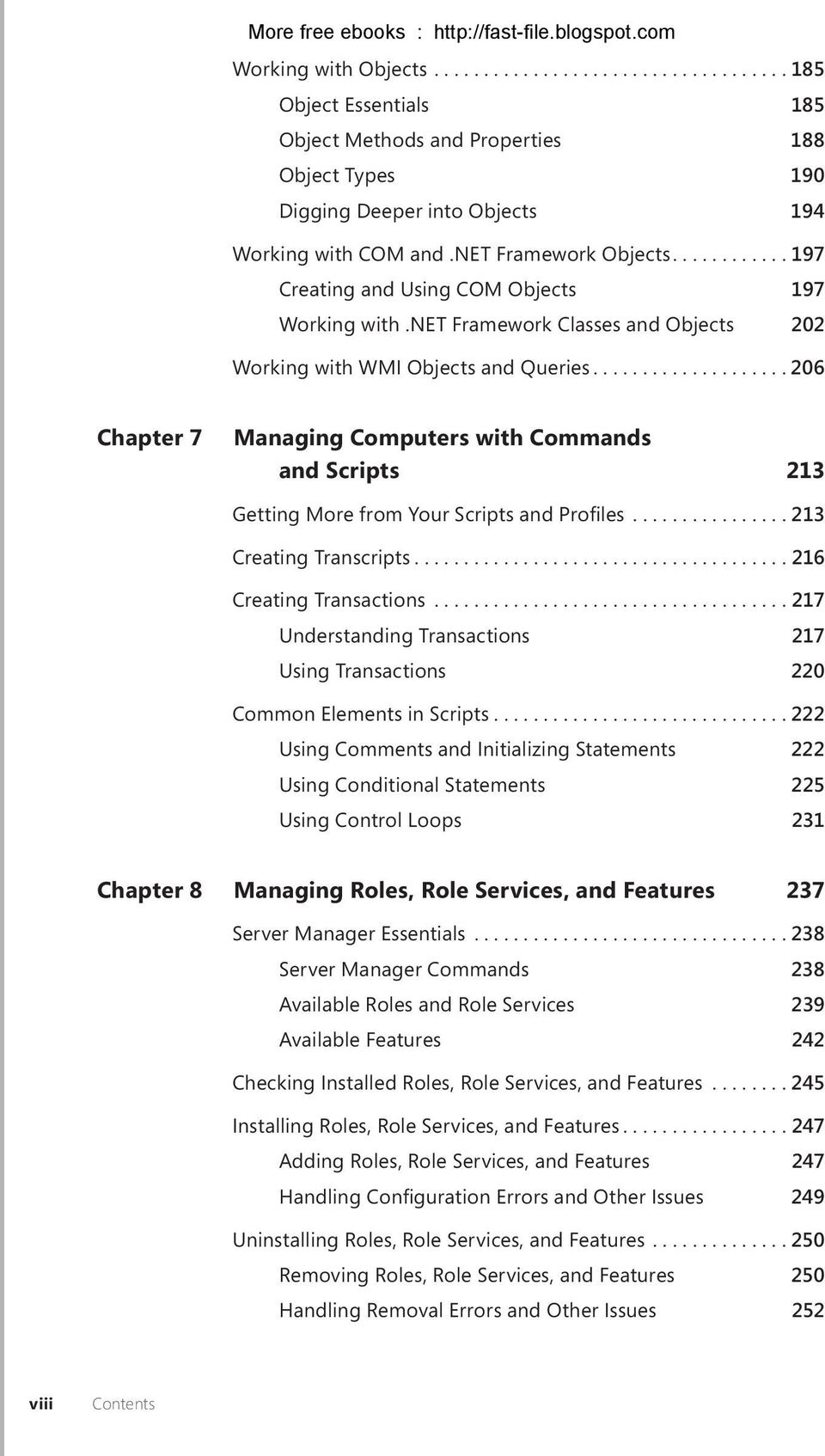 ..206 Chapter 7 Managing Computers with Commands and Scripts 213 Getting More from Your Scripts and Profiles...213 Creating Transcripts...216 Creating Transactions.