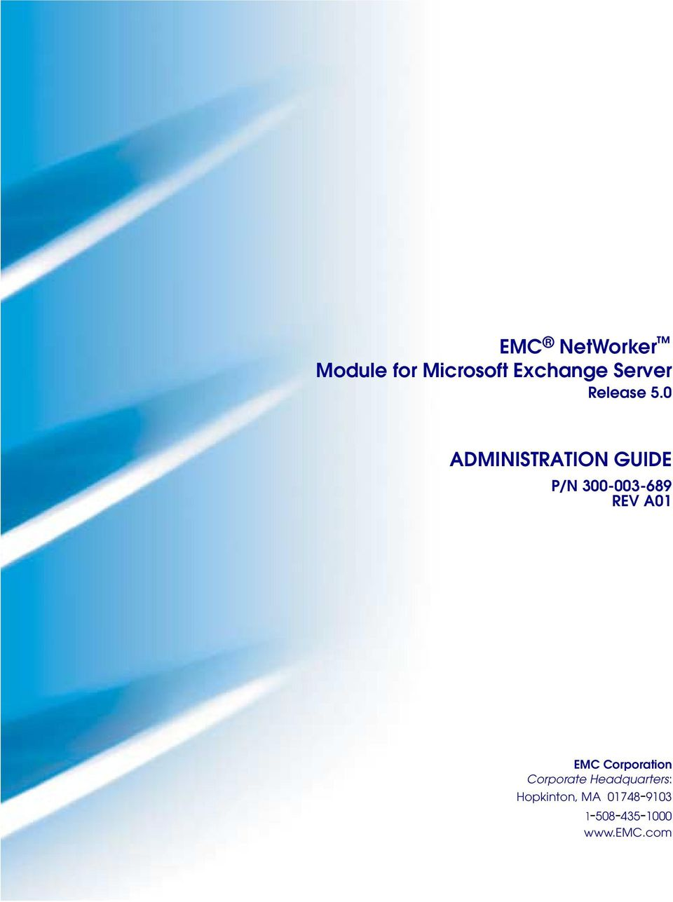 0 ADMINISTRATION GUIDE P/N 300-003-689 REV A01