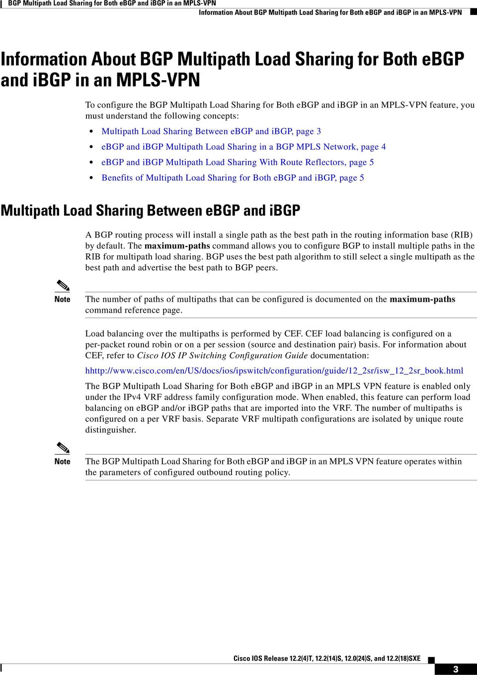 BGP MPLS Network, page 4 ebgp and ibgp Multipath Load Sharing With Route Reflectors, page 5 Benefits of Multipath Load Sharing for Both ebgp and ibgp, page 5 Multipath Load Sharing Between ebgp and