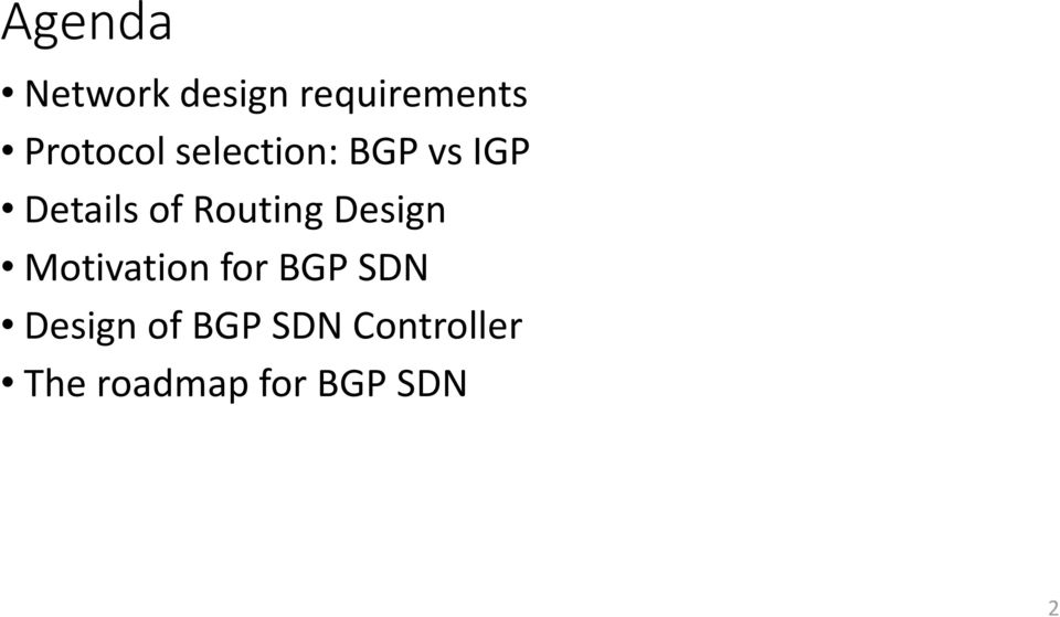 Routing Design Motivation for BGP SDN