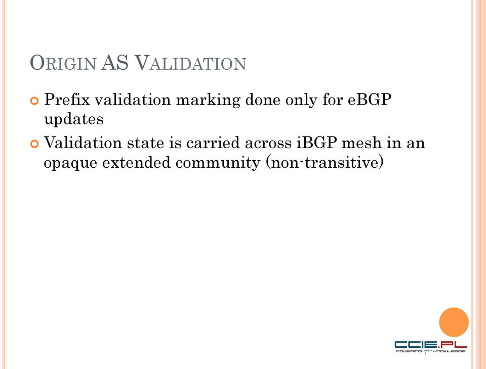 Validation state is carried across ibgp