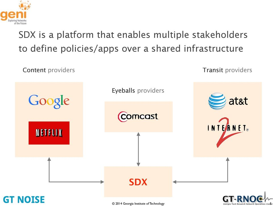 a shared infrastructure Content providers