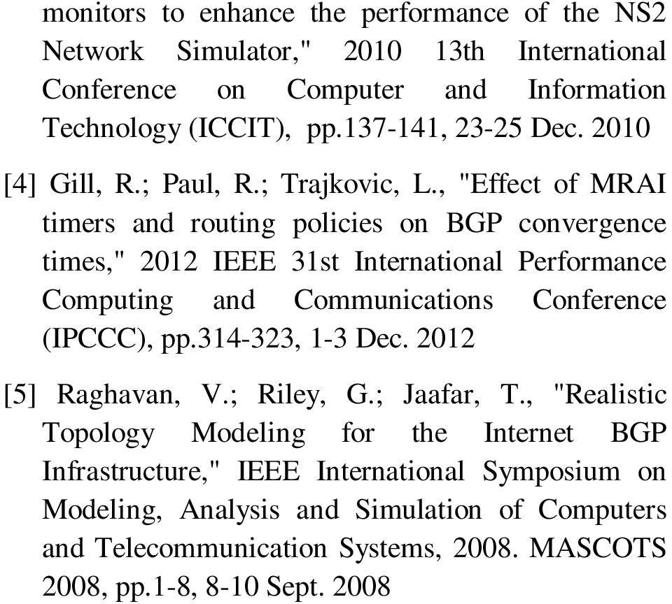 ", ""Effect of MRAI timers and routing policies on BGP convergence times,"" 2012 IEEE 31st International Performance Computing and Communications Conference (IPCCC), pp."