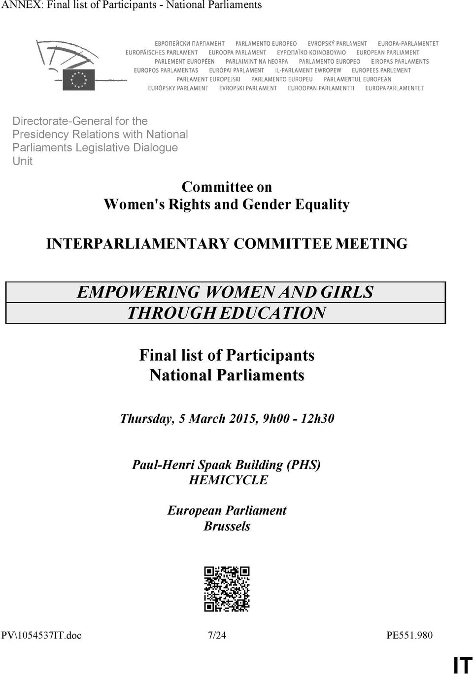 COMMTEE MEETING EMPOWERING WOMEN AND GIRLS THROUGH EDUCATION Final list of Participants National Parliaments