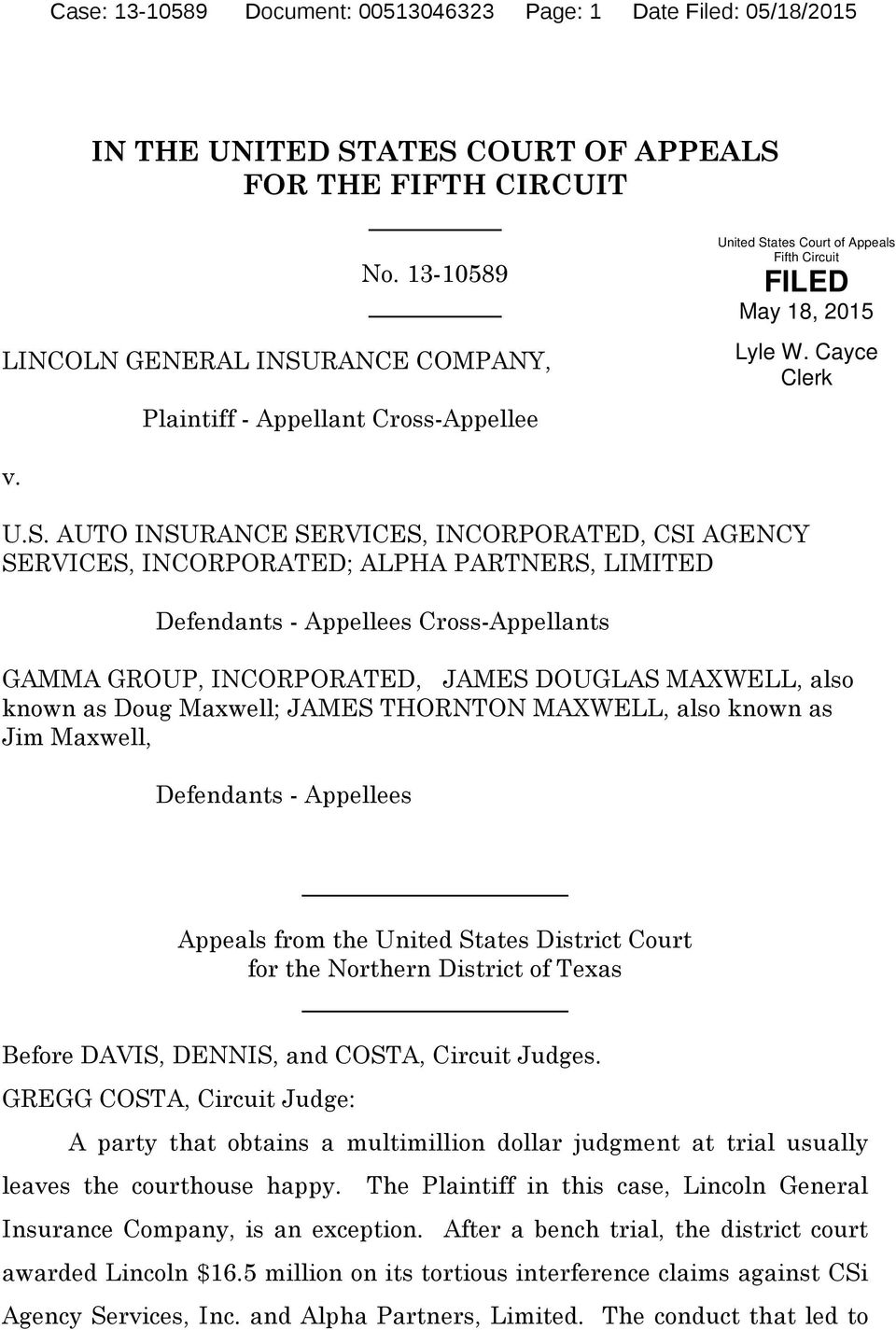ates Court of Appeals Fifth Circuit FILED May 18, 2015 Lyle W. Cayce Clerk v. U.S.